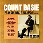 Count Basie & His Orchestra Frankly Basie: Count Basie Plays The Hits Of Frank Sinatra