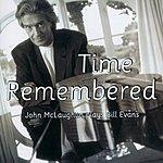 John McLaughlin Time Remembered: John McLaughlin Plays Bill Evans