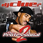DJ Clue? The Professional 2 (Edited)