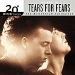 Tears For Fears 20th Century Masters - The Millennium Collection: The Best Of Tears For Fears
