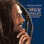 Bob Marley & The Wailers Natural Mystic: The Legend Lives On