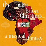 Sounds Of Blackness The Night Before Christmas - A Musical Fantasy