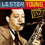 Lester Young Ken Burns Jazz Collection: Lester Young
