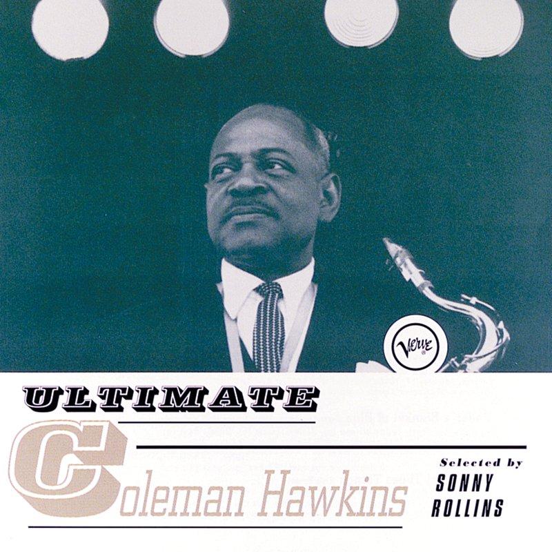 Cover Art: Ultimate Coleman Hawkins