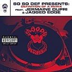 Jermaine Dupri So So Def Presents: Definition Of A Remix (Parental Advisory)