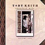 Toby Keith Greatest Hits Vol.1