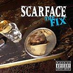 Scarface The Fix (Parental Advisory)