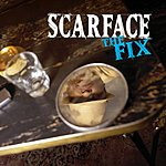 Scarface The Fix (Edited)