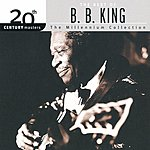 B.B. King 20th Century Masters - The Millennium Collection: The Best Of B.B. King