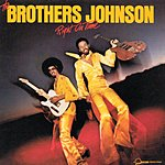 The Brothers Johnson Right On Time
