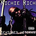 Richie Rich Seasoned Veteran (Parental Advisory)