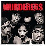 The Murderers Irv Gotti Presents The Murderers (Edited)