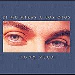 Tony Vega Si Me Miras A Los Ojos