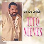 Tito Nieves Un Tipo Comun