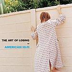 American Hi-Fi The Art Of Losing (Edited)