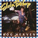 Elvin Bishop Hog Heaven
