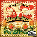 Black Star Mos Def & Talib Kweli Are Black Star (Parental Advisory)