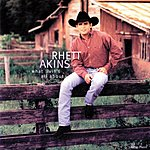 Rhett Akins What Livin's All About (US Release)