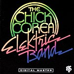 Chick Corea's Elektric Band The Chick Corea Elektric Band