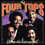 The Four Tops When She Was My Girl
