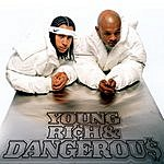 Kris Kross Young, Rich & Dangerous