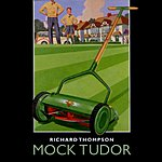 Richard Thompson Mock Tudor