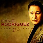 Daniel Rodriguez From My Heart