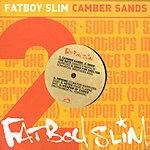 Fatboy Slim Camber Sands