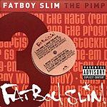 Fatboy Slim The Pimp (Parental Advisory)