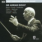 Sir Adrian Boult Great Conductors Of The 20th Century: Sir Adrian Boult