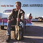 John Hammond Ready For Love