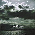 Holland Photographs & Tidalwaves