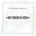 Spandau Ballet Reformation