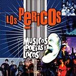 Los Pericos Musicos Poetas Y Locos