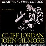 Clifford Jordan Blowing In From Chicago