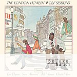 Howlin' Wolf The Howlin' Wolf London Session - Deluxe Edition