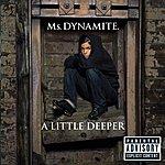 Ms. Dynamite A Little Deeper (Parental Advisory)
