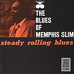 Memphis Slim Steady Rolling Blues (Remastered)