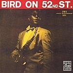 Charlie Parker Bird On 52nd Street (Live) (Remastered)
