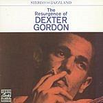 Dexter Gordon The Resurgence Of Dexter Gordon (Remastered)