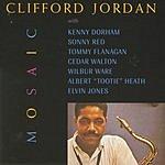 Clifford Jordan Mosaic (Remastered)