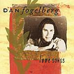 Dan Fogelberg Love Songs