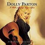 Dolly Parton I Will Always Love You And Other Greatest Hits