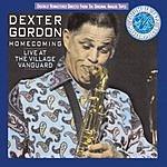 Dexter Gordon Homecoming: Live At The Village Vanguard