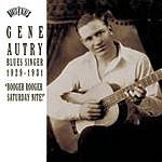 Gene Autry Blues Singer 1929-1931 'Booger Rooger Saturday Nite'
