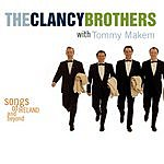 The Clancy Brothers Songs Of Ireland And Beyond