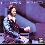 Bill Evans From The '70s (Previously Unissued Recordings)