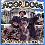 Snoop Dogg Da Game Is To Be Sold, Not To Be Told (Edited)