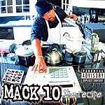 Mack 10 The Recipe (Parental Advisory)