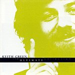 Keith Green The Ultimate Collection